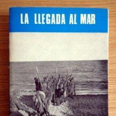 Libros de segunda mano: LA LLEGADA AL MAR . SAN MARTÍN. Lote 180234910