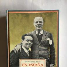 Libros de segunda mano: EN ESPAÑA CON FEDERICO GARCÍA LORCA. CARLOS MORLA LYNCH. ED. RENACIMIENTO, 2008. Lote 180238627