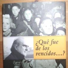 Libros de segunda mano: VÍCTIMAS DE LA VICTORIA- (REPÚBLICA ESPAÑOLA, GUERRA CIVIL, FRANQUISMO). Lote 180261351