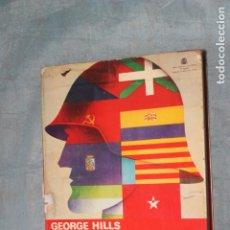 Libros de segunda mano: GEORGE HILLS, ¡NO PASARAN!, OBJETIVO MADRID. EDITORIAL SAN MARTIN, 1978 . Lote 180264773