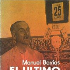 Libros de segunda mano: QUEIPO DE LLANO. EL ÚLTIMO VIRREY. 1990. Lote 180281843
