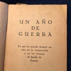 Libros de segunda mano: UN AÑO DE GUERRA AGOSTO DE 1937. Lote 180389731