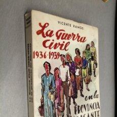 Libros de segunda mano: LA GUERRA CIVIL 1936-1939 EN LA PROVINCIA DE ALICANTE / TOMO II / VICENTE RAMOS / ALICANTE 1973. Lote 180399667
