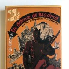 Libros de segunda mano: LOS SECRETOS DE LA DEFENSA DE MADRID.MANUEL CHAVES NOGALES . NUEVO. Lote 226706810