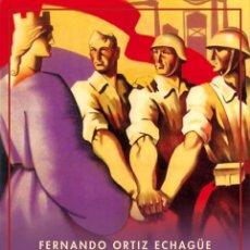 Libros de segunda mano: CRÓNICAS DE LA REPÚBLICA Y LA GUERRA CIVIL.FERNANDO ORTIZ ECHAGÜE. NUEVO. Lote 252403660