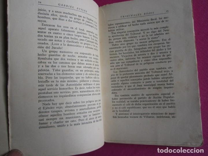 Libros de segunda mano: TRIBUNALES ROJOS VISTOS POR UN ABOGADO DEFENSOR GABRIEL AVILES AÑO 1939 - Foto 5 - 181139856