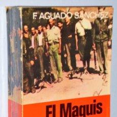Libros de segunda mano: EL MAQUIS EN ESPAÑA. SU HISTORIA. Lote 181230112