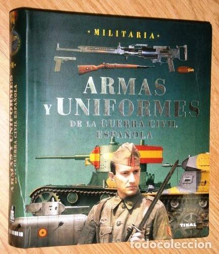 Armas Y Uniformes De La Guerra Civil Espa U00f1ola P