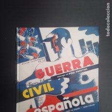 Libros de segunda mano: GUERRA CIVIL ESPAÑOLA. Lote 181964488