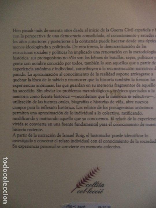 Libros de segunda mano: ASI LUCHABAMOS ISMAEL ROIG SOLER.REPUBLICA,GUERRA CLANDESTINIDAD Y EXILIO DE UN ANARCOSINDICALISTA - Foto 2 - 182098762