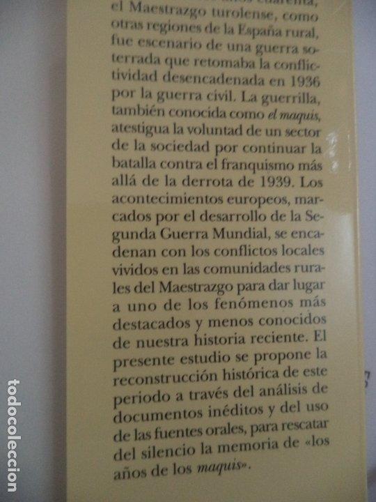 Libros de segunda mano: LA GUERRA DE LOS VENCIDOS ELMAQUIS EN EL MAESTRAZGO TUROLENSE 1940-1950 MERCEDES YUSTA BUEN ESTADO - Foto 2 - 182103177