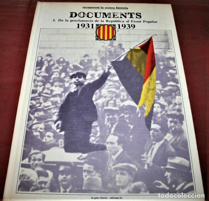 Libros de segunda mano: RECUPEREM LA NOSTRA HISTÒRIA DOCUMENTS 1931-1939 2 VOL. - 1976 - ED. 62 - EN CATALÁN - GRAN FORMATO - Foto 2 - 182225450
