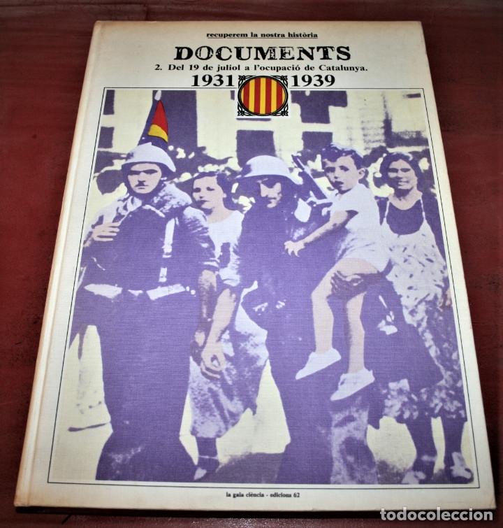 Libros de segunda mano: RECUPEREM LA NOSTRA HISTÒRIA DOCUMENTS 1931-1939 2 VOL. - 1976 - ED. 62 - EN CATALÁN - GRAN FORMATO - Foto 13 - 182225450