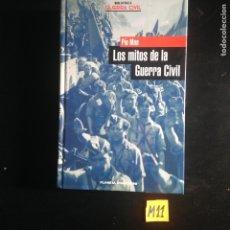 Libros de segunda mano: LOS MITOS DE LA GUERRA CIVIL. Lote 182230715