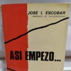 Libros de segunda mano: ASÍ EMPEZO - SEGUNDA EDICIÓN.. Lote 182424241