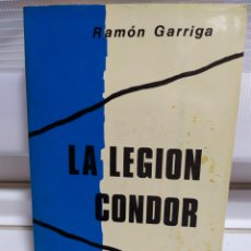Libros de segunda mano: LA LEGIÓN CONDOR. Lote 182429566