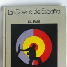 Libros de segunda mano: LA GUERRA DE ESPAÑA 1936-1939 EL PAÍS. Lote 182551122