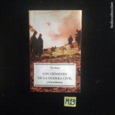 Libros de segunda mano: LOS CRÍMENES DE LA GUERRA CIVIL Y OTRAS POLÉMICAS. Lote 182685205