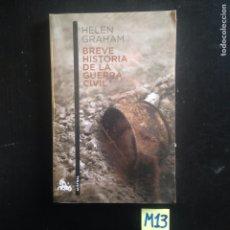 Libros de segunda mano: BREVE HISTORIA DE LA GUERRA CIVIL. Lote 182685502