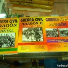 Libros de segunda mano: VARIOS AUTORES: GUERRA CIVIL. ARAGÓN. TOMO I-II-III (3 VOLS). Lote 182695645