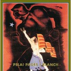 Libros de segunda mano: CATALUÑA EN GUERRA Y EN REVOLUCIÓN 1936-1939. PELAI PAGÈS I BLANCH. NUEVO. Lote 182790253