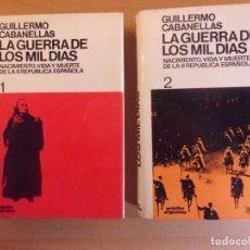 Libros de segunda mano: LA GUERRA DE LOS MIL DÍAS / GUILLERMO CABANELLAS / 1973. GRIJALBO. Lote 182960831