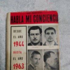 Libros de segunda mano: HABLA MI CONCIENCIA. Lote 182975200