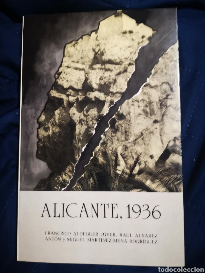 ALICANTE, 1936 (Libros de Segunda Mano - Historia - Guerra Civil Española)