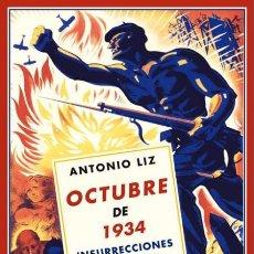 Libros de segunda mano: OCTUBRE DE 1934.ANTONIO LIZ. NUEVO. Lote 183325845
