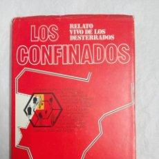 Libros de segunda mano: LOS CONFINADOS. Lote 183578416