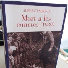 Livros em segunda mão: MORT A LES CUNETES (1939) - FÁBREGA, ALBERT. Lote 183810030