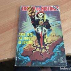 Libros de segunda mano: TIEMPO DE HISTORIA ESPECIAL Nº 62 1939 - 1979 40 AÑOS DE ESPAÑA (LB38). Lote 183853728