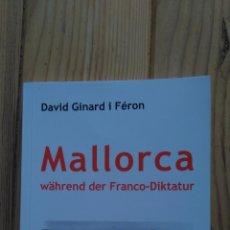 Libros de segunda mano: MALLORCA WÄHREND DER FRANCO-DIKTATUR. Lote 184377582