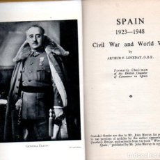 Libros de segunda mano: ARTHUR F. LOVEDAY : SPAIN 1923-1948 CIVIL WAR AND WORLD WAR (BOSWELL, 1948) . Lote 184389296