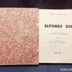 Libros de segunda mano: ALFONSO XIII HENRY VALLOTTON EDITORIAL TESORO AÑO 1945 2ª EDICION. Lote 184718671
