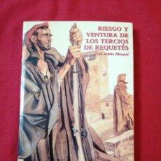 Livros em segunda mão: GUERRA CIVIL ESPAÑOLA. RIESGO Y VENTURA DE LOS TERCIOS DE REQUETES. LUIS FABIAN BLAZQUEZ. Lote 186182173
