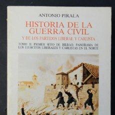 Libros de segunda mano: HISTORIA DE LA GUERRA CIVIL-ANTONIO PIRALA-EDICIONES TURNER 1984-TOMO II. Lote 187213748