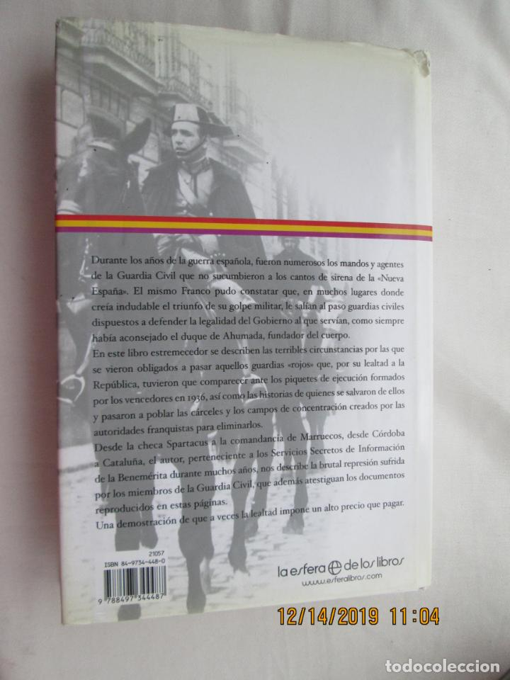 Libros de segunda mano: LOS ROJOS DE LA GUARDIA CIVIL - JOSÉ LUIS CERVERO - LA ESFERA DE LOS LIBROS 1ª EDICIÓN 2006. - Foto 2 - 187507572
