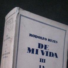 Libros de segunda mano: RODOLFO REYES-DE MI VIDA III- LA BI-REVOLUCIÓN ESPAÑOLA-EDITORIAL JUS, S.A.-MÉXICO-1948. Lote 187523431