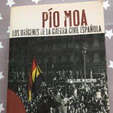 Livros em segunda mão: PIO MOA, LOS ORIGENES DE LA GUERRA CIVIL ESPAÑOLA,. Lote 187588633