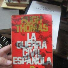 Libros de segunda mano: LA GUERRA CIVIL ESPAÑOLA, HUGH THOMAS. L.20592. Lote 189334436
