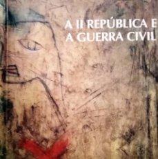 Libros de segunda mano: A II REPÚBLICA E A GUERRA CIVIL. ACTAS DO II CONGRESO DA MEMORIA. CULLEREDO, DECEMBRO DE 2005. Lote 189569672