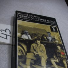 Libros de segunda mano: DERROTAS Y ESPERANZAS – LA REPUBLICA, LA GUERRA CIVIL Y LA RESISTENCIA. Lote 189700480