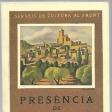 Libros de segunda mano: PRESENCIA DE CATALUNYA 1. LA TERRA GENERALITAT DE CATALUNYA 1938 (EDICIO FACSIMIL) BARCELONA 2004. Lote 189756438