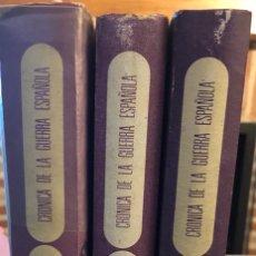 Libros de segunda mano: LOTE DE 3 VOLÚMENES CRÓNICA DE LA GUERRA ESPAÑOLA 1966. Lote 189882758