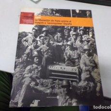 Libros de segunda mano: 1944 - LA LIBERACIÓN DE PARÍS ANIMA AL MAQUIS A 'RECONQUISTAR' ESPAÑA. Lote 190420343