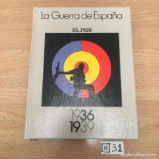 Libros de segunda mano: LA GUERRA DE ESPAÑA. Lote 191007287