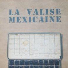 Libros de segunda mano: LA VALISE MEXICAINE (LA MALETA MEXICANA). CAPA, CHIM, TARO. FOTOGRAFIAS REDESCUBIERTAS GUERRA CIVIL. Lote 191494006