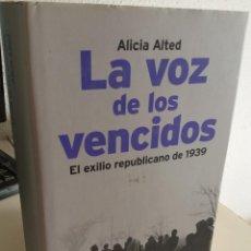 Livros em segunda mão: LA VOZ DE LOS VENCIDOS EL EXILIO REPUBLICANO DE 1939 - ALTED, ALICIA. Lote 191798321