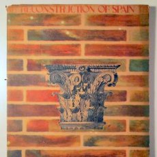 Libros de segunda mano: THE RECONSTRUCTION OF SPAIN. DEATH, RESURRECTION AND NEW LIFE IN THE TOWNS AND VILLAGES OF SPAIN. -. Lote 192352375